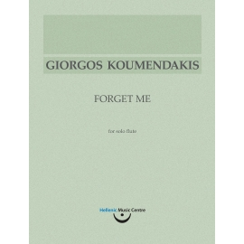 Κουμεντάκης: Forget Me