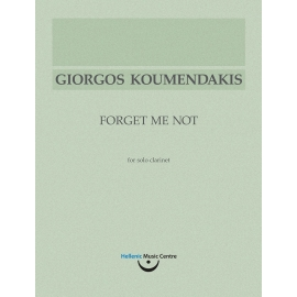 Koumendakis: Forget Me Not, for solo clarinet
