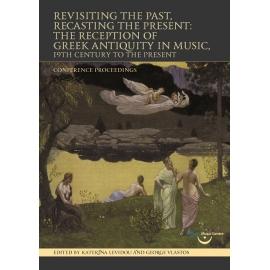 Λεβίδου & Βλαστός (επιμ.): Revisiting the Past, Recasting the Present