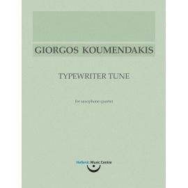 Κουμεντάκης: Typewriter Tune [Mελωδία γραφομηχανής] για κουαρτέτο σαξοφώνων