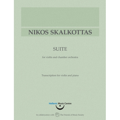 Skalkottas: Suite for violin and chamber orchestra - Transcription for violin and piano