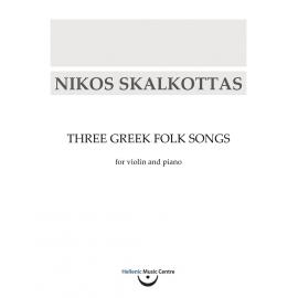 Skalkottas: Three Greek Folk Songs