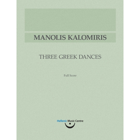 Kalomiris: Three Greek Dances