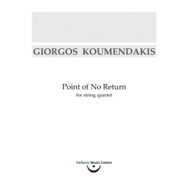 Koumendakis: Point of No Return, for string quartet